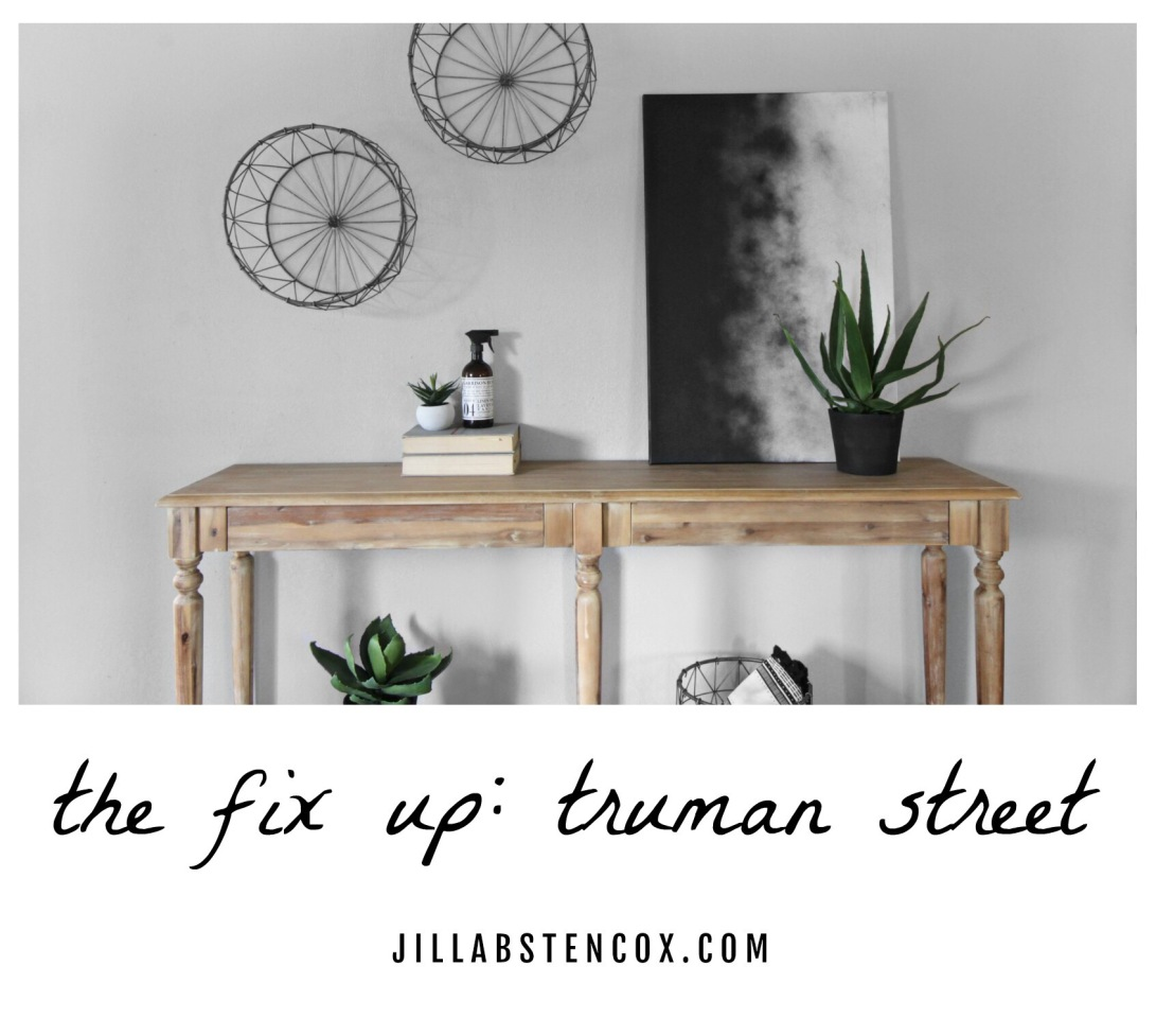 The Fix Up: Truman Street